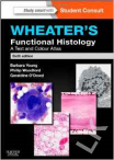 Wheater´s Functional Histology: A Text and Colour Atlas